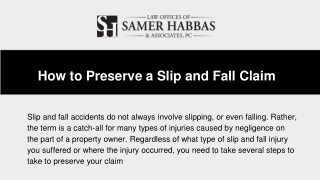 How to Preserve a Slip and Fall Claim