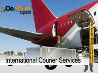 Reasonable International Courier Services | On Point Express