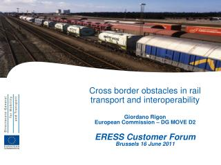 Cross border obstacles in rail transport and interoperability