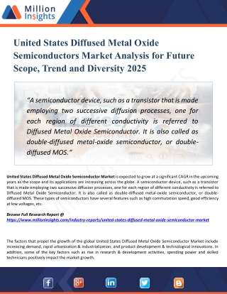 United States Diffused Metal Oxide Semiconductors Market Applications, Opportunities, and Forecasts to 2025