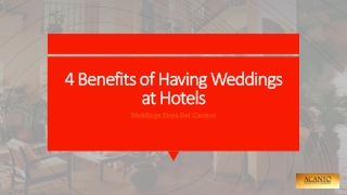 4 Benefits of Having Weddings at Hotels