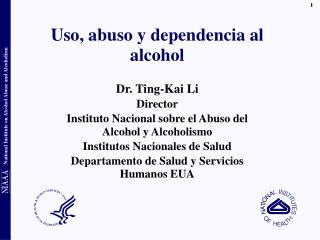 Uso, abuso y dependencia al alcohol