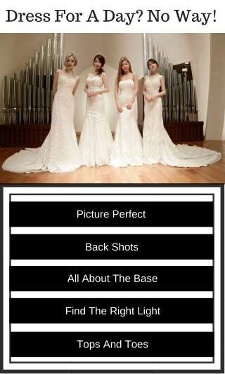 Perfect Picture And Shots With Your Wedding Gown