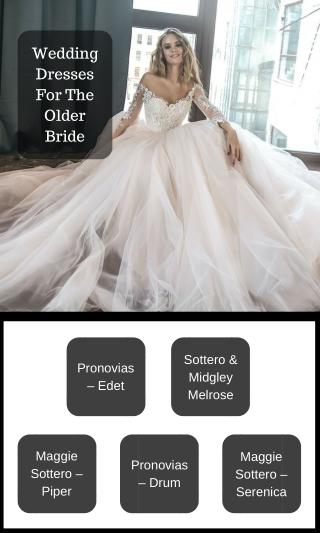 Gorgeous Wedding Dresses For The Older Brides