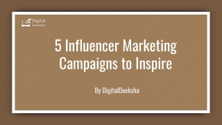 5 influencer marketing campaigns to inspire