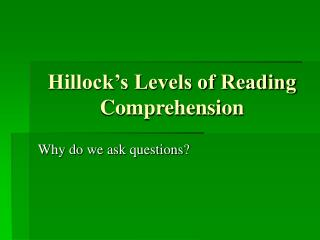 Hillock s Levels of Reading Comprehension