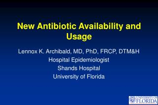 New Antibiotic Availability and Usage