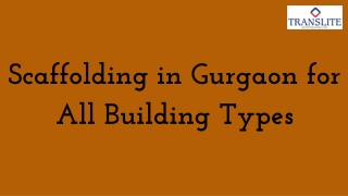Scaffolding in Gurgaon for All Building Types