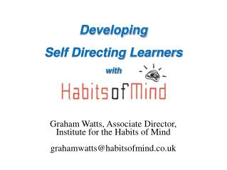 Developing  Self Directing Learners with
