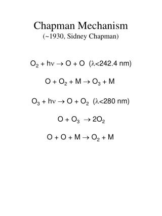 Chapman Mechanism (~1930, Sidney Chapman)