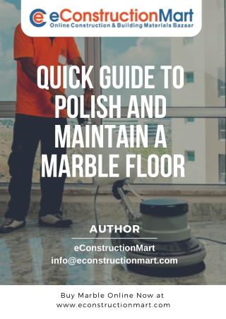 Quick guide to polish and maintain a Marble Floor