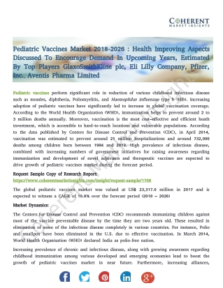 Pediatric Vaccines Market - Global Trends, and Forecast to 2026