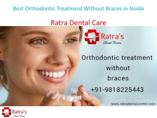 Best Orthodontic Treatment Without Braces in Noida