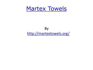 Martex Towels