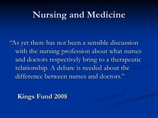 Nursing and Medicine