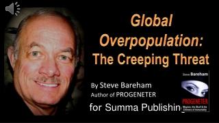 Overpopulation: Quiet, Deadly Threat
