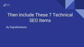 Then include these 7 technical seo items