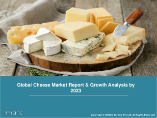 Cheese Market: Global Trends, Growth, Share, Segment By Type, Source, Key Players and Forecast Till 2023