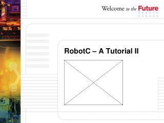 RobotC – A Tutorial II