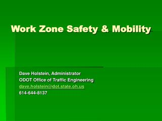 Work Zone Safety & Mobility