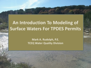 What Purpose Does Modeling Serve in the TPDES Permitting Process?