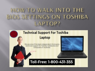 How to walk Into the BIOS settings on Toshiba Laptop?