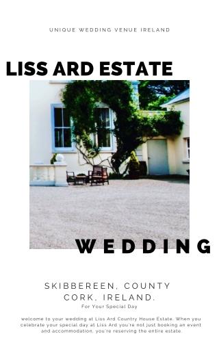 Unique Wedding Venue Ireland -LissArdEstate.ie
