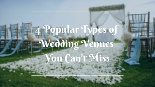 4 Popular Types of Wedding Venues You can't Miss