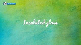 Insulated Glass In America