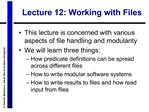 Lecture 12: Working with Files