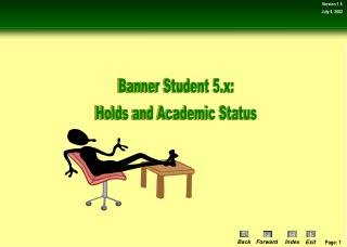 Banner Student 5.x: Holds and Academic Status