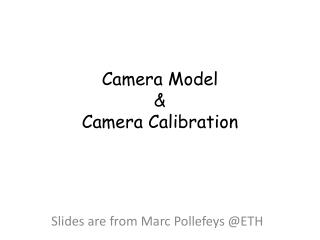 Camera Model  & Camera Calibration