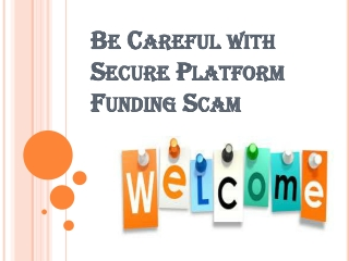 Company Which Cheat Others For the Sake of BG/SBLC- Secure Platform Funding