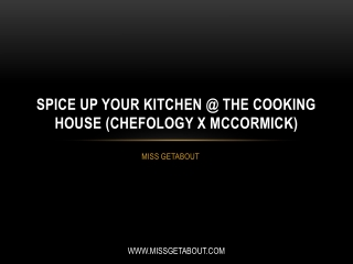 Spice Up Your Kitchen @ The Cooking House (Chefology X McCormick)