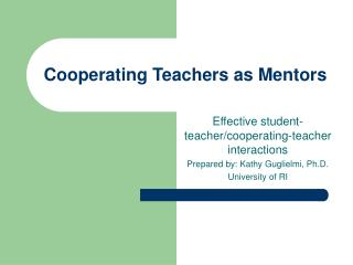 Cooperating Teachers as Mentors