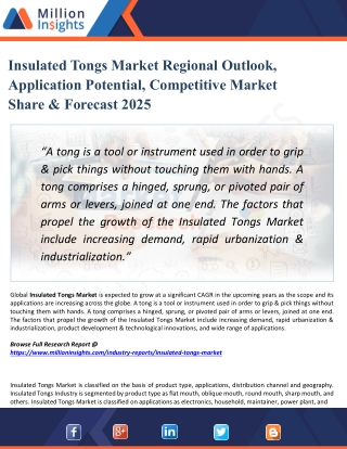 Insulated Tongs Market Forecast to 2025 with Key Companies Profile, Supply, Demand, Cost Structure
