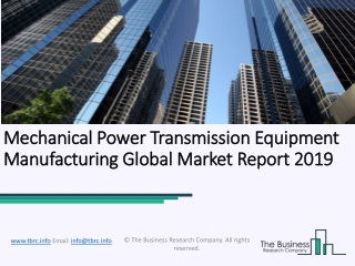 Mechanical Power Transmission Equipment Manufacturing Market Forecast To Grow At A Higher Rate