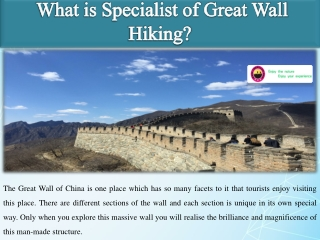 What is Specialist of Great Wall Hiking?