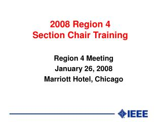 2008 Region 4  Section Chair Training