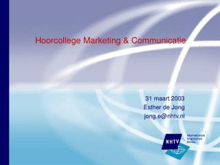 Hoorcollege Marketing & Communicatie