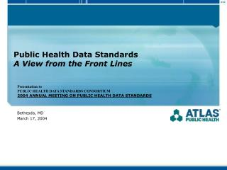 Public Health Data Standards A View from the Front Lines
