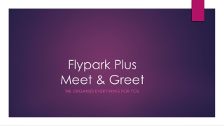 Compare Meet and Greet Airport Parking with Flypark Plus