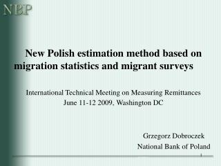 Grzegorz Dobroczek National Bank of Poland
