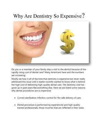 Why Are Dentistry So Expensive?