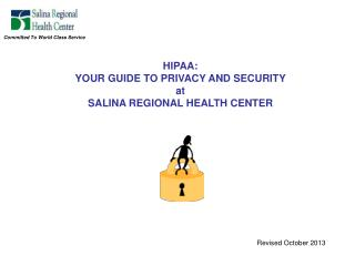 HIPAA: YOUR GUIDE TO PRIVACY AND SECURITY  at SALINA REGIONAL HEALTH CENTER