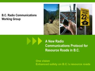 A New Radio Communications Protocol for Resource Roads in B.C.