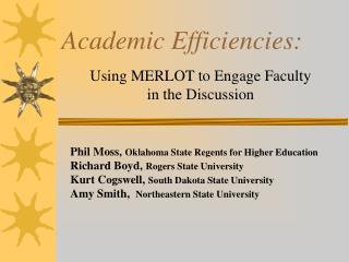 Academic Efficiencies: