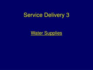Service Delivery 3