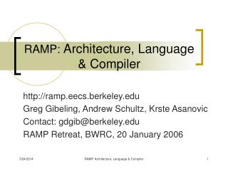 RAMP:  Architecture, Language & Compiler