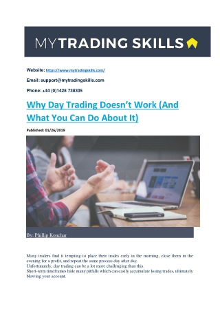 Why Day Trading Does Not Work and What You Can do About It
